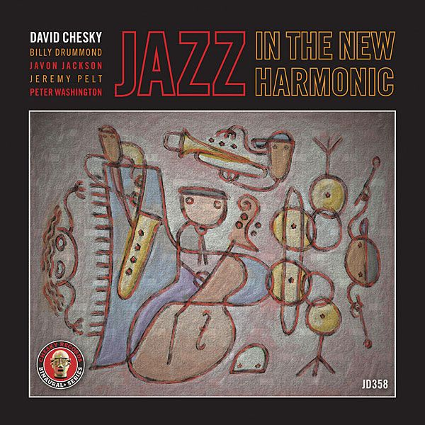 David Chesky: Jazz in the New Harmonic